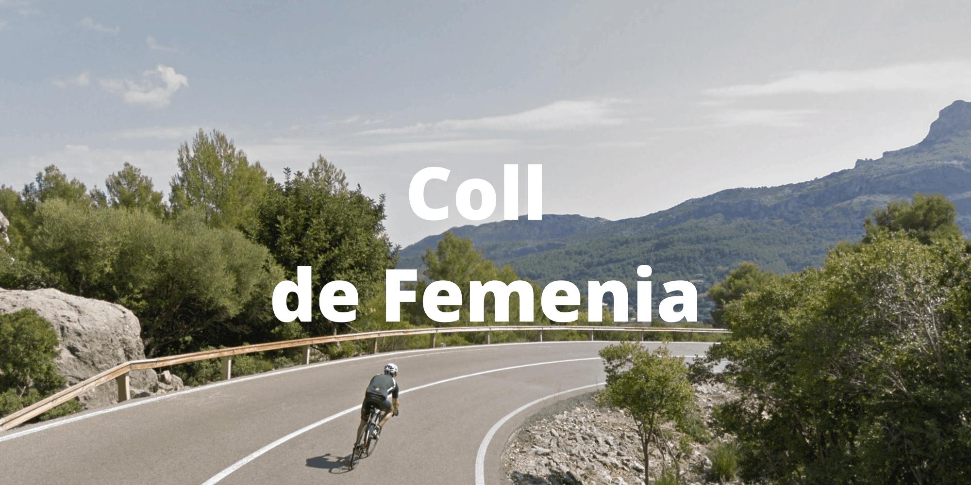 The Coll de Femenia in Mallorca